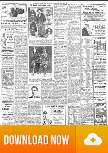 Cork Examiner 18 May 1916 Daniel J Bailey & Sir Casements trial