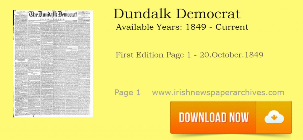 Dundalk Democrat archive 1849 download