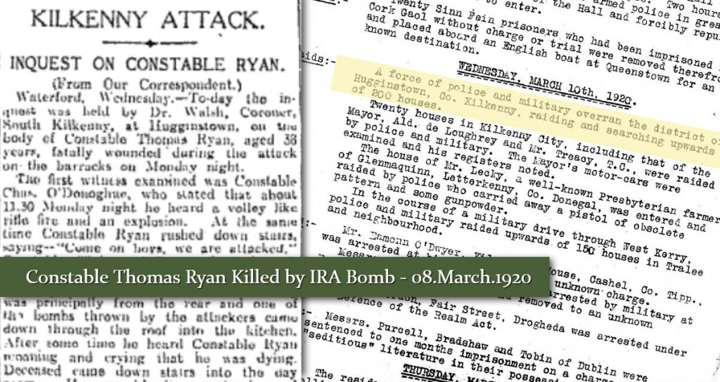 Constable Thomas Ryan killed by IRA Bomb hugginstown Kilkenny 08March 1920