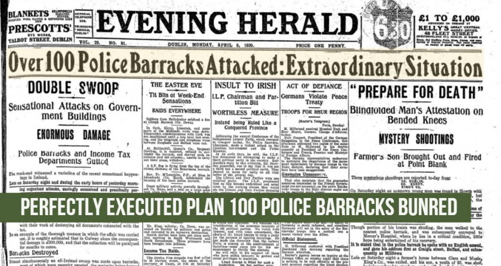 100 Police Barracks Burned Evening Herald 05.April.1920 Irish War of Independence