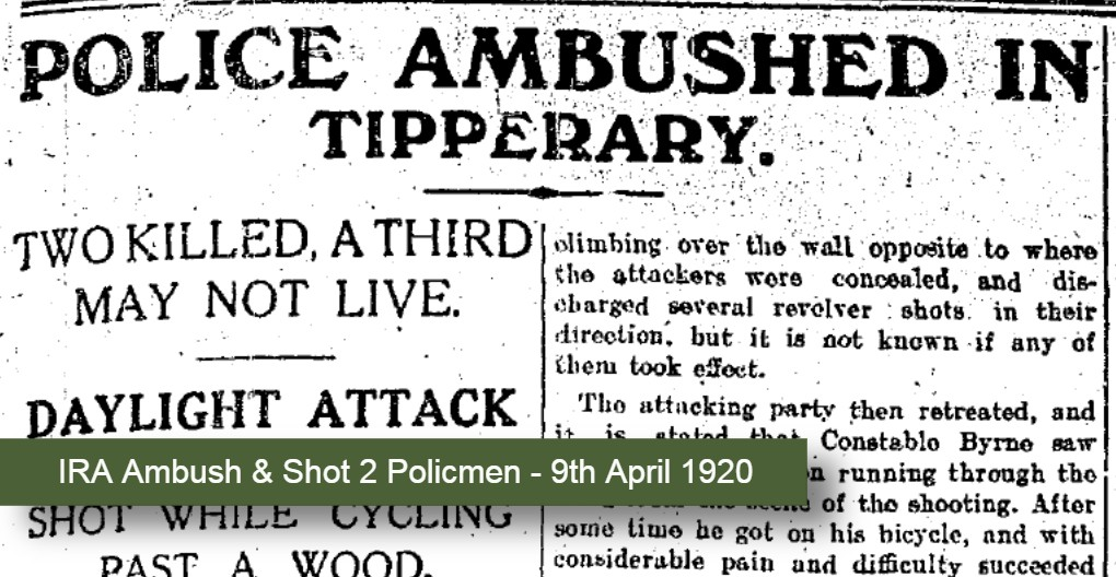 IRA Kill two policemen Tipperary Ambush 09.April.1920