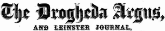 Drogheda Argus Historical Newspaper On Irish Archives