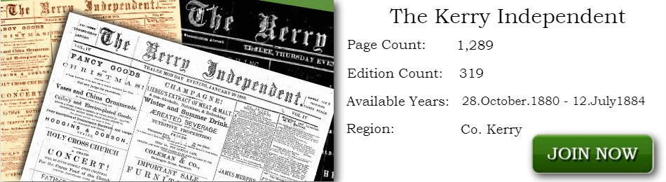 The kerry Independent Newspaper Archive 1880 - 1884