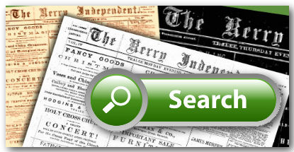Search, retrieve and view the Kerry Independent Archives