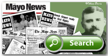 The Mayo News Archive 1893 - current available in Irish Newspaper Archives Search block every page every article