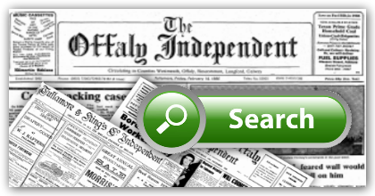 Newspaper Archive of the Offaly Independent Newspaper