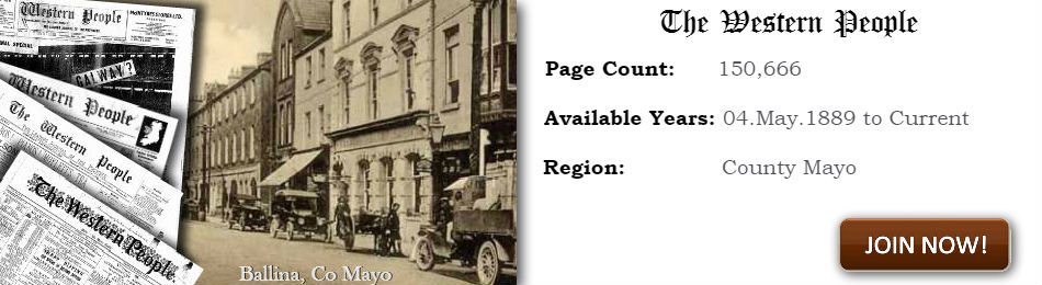 Western People Newspaper Archive 1889 - current 150,644 newspaper pages ready for viewing on Irish News Archives