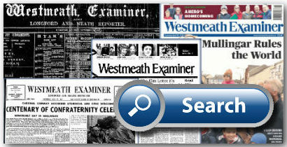 Westmeath Examiner Newspaper Archive 1882 to Current 2