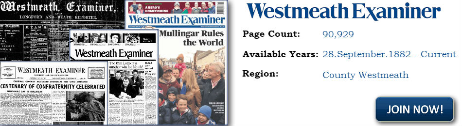 Westmeath Examiner Newspaper Archive 1882 to current