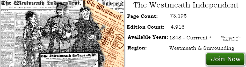 Westmeath Independent available now on Irish Newspaper Archives